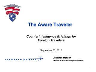 The Aware Traveler