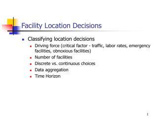 Facility Location Decisions
