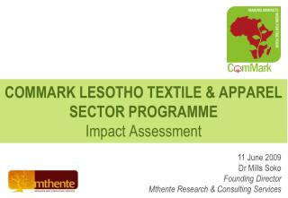 COMMARK LESOTHO TEXTILE  APPAREL SECTOR PROGRAMME