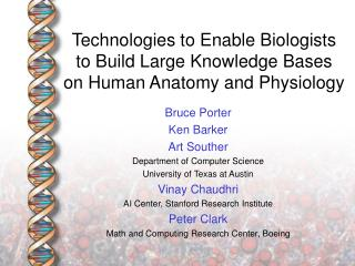 Technologies to Enable Biologists  to Build Large Knowledge Bases on Human Anatomy and Physiology