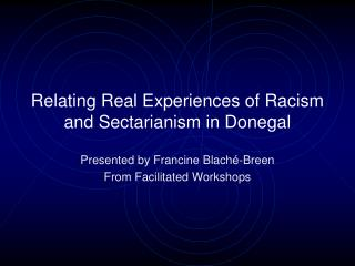 Relating Real Experiences of Racism and Sectarianism in Donegal