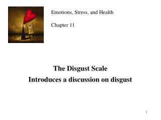 The Disgust Scale Introduces a discussion on disgust