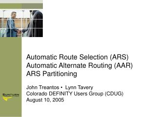 Automatic Route Selection ARS Automatic Alternate Routing AAR ARS Partitioning