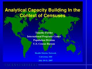 Analytical Capacity Building In the Context of Censuses