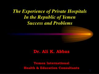 The Experience of Private Hospitals