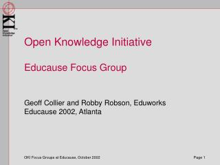Open Knowledge Initiative  Educause Focus Group