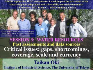 Lead Authors for the 4th Assessment Report of the IPCC, WG II, Chapter 3  Freshwater resources and their management