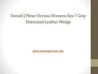 Donald J Pliner Decima Womens Size 7 Gray Distressed Leather