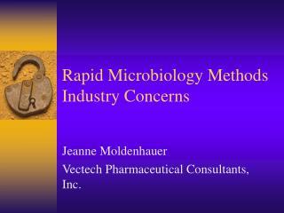 Rapid Microbiology Methods Industry Concerns
