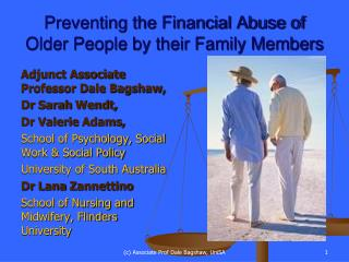 Preventing the Financial Abuse of Older People by their Family Members