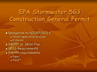 EPA Stormwater 5G3  Construction General Permit