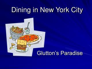 Dining in New York City