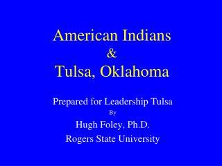 American Indians  Tulsa, Oklahoma