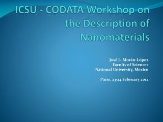 ICSU - CODATA Workshop on the Description of Nanomaterials