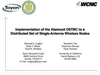 Implementation of the Alamouti OSTBC to a Distributed Set of Single-Antenna Wireless Nodes