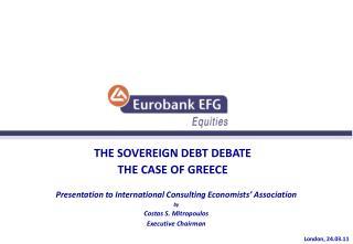 THE SOVEREIGN DEBT DEBATE THE CASE OF GREECE