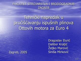 FAKULTET STROJARSTVA I BRODOGRADNJE ZAGREB  Tehnicki napredak u proci cavanju ispu nih plinova Ottovih motora za Euro 4