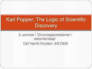 Karl Popper: The Logic of Scientific Discovery