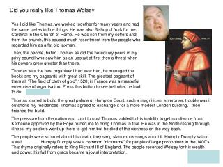 Did you really like Thomas Wolsey