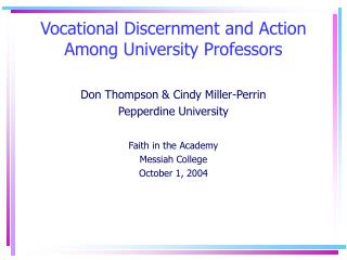 Vocational Discernment and Action Among University Professors