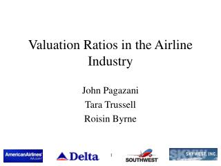 Valuation Ratios in the Airline Industry