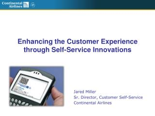Enhancing the Customer Experience through Self-Service Innovations