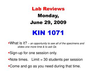 Lab Reviews Monday,  June 29, 2009 KIN 1071