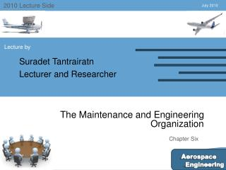 The Maintenance and Engineering Organization