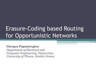 Erasure-Coding based Routing for Opportunistic Networks