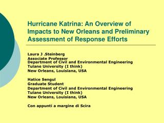 Hurricane Katrina: An Overview of Impacts to New Orleans and Preliminary Assessment of Response Efforts