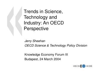 Trends in Science, Technology and Industry: An OECD Perspective