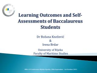Learning Outcomes and Self-Assessments of Baccalaureus Students