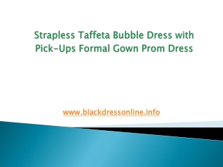 Strapless Taffeta Bubble Dress with Pick-Ups Formal Gown Pro