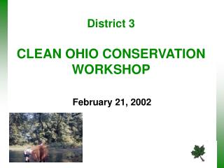 District 3   CLEAN OHIO CONSERVATION WORKSHOP