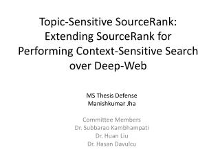 Topic-Sensitive SourceRank: Extending SourceRank for Performing Context-Sensitive Search over Deep-Web