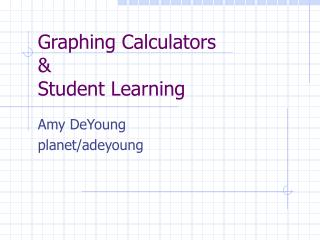 Graphing Calculators  Student Learning