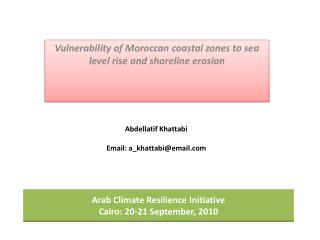 Arab Climate Resilience Initiative Cairo: 20-21 September, 2010