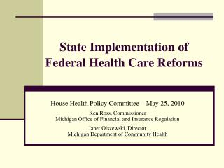 State Implementation of  Federal Health Care Reforms