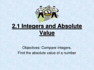 2.1 Integers and Absolute Value