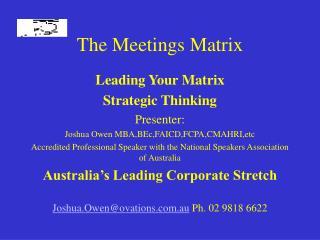 The Meetings Matrix
