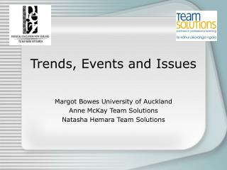 Trends, Events and Issues