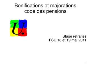 Bonifications et majorations code des pensions