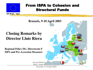 ANNUAL MEETING OF ISPA PARTNERS 2003   FROM ISPA TO COHESION AND STRUCTURAL FUNDS   BRUSSELS, 9-10 APRIL 2003    BUILDIN