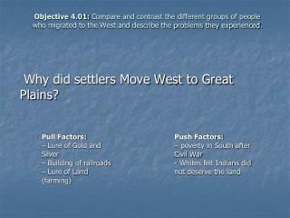 Objective 4.01: Compare and contrast the different groups of people who migrated to the West and describe the problems t