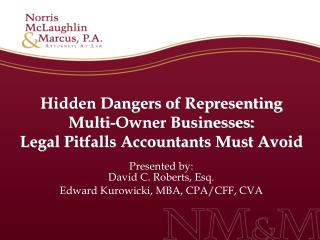 Hidden Dangers of Representing  Multi-Owner Businesses: Legal Pitfalls Accountants Must Avoid