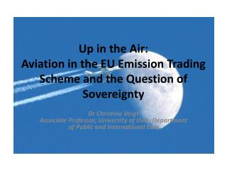 Up in the Air:  Aviation in the EU Emission Trading Scheme and the Question of Sovereignty
