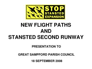 NEW FLIGHT PATHS AND STANSTED SECOND RUNWAY