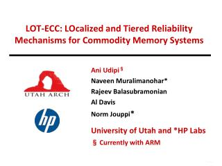 LOT-ECC: LOcalized and Tiered Reliability Mechanisms for Commodity Memory Systems