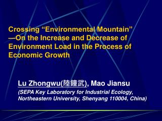 Crossing  Environmental Mountain   On the Increase and Decrease of Environment Load in the Process of Economic Growth