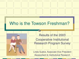 Who is the Towson Freshman